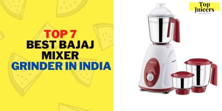 Top 7 best Bajaj mixer grinder in India